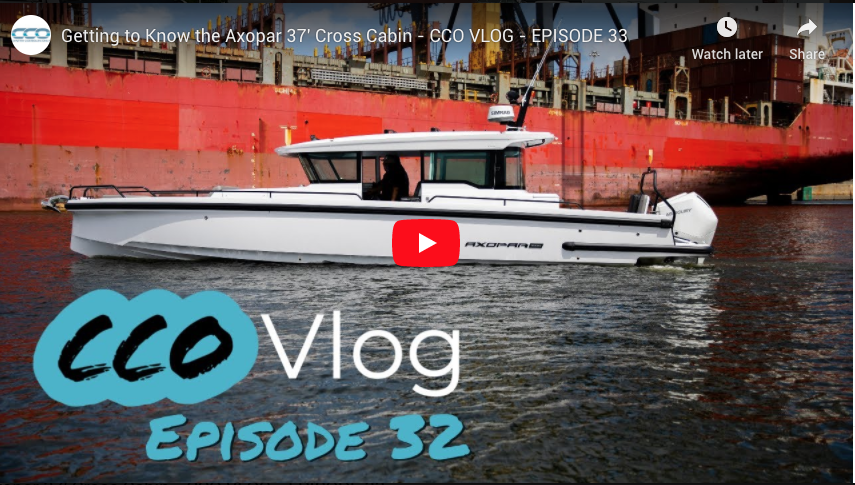 Getting to Know the Axopar 37' Cross Cabin - CCO VLOG - EPISODE 33